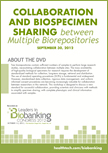 Collaboration and Biospecimen Sharing between Multiple Biorepositories